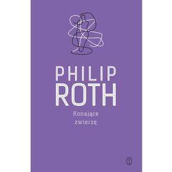 Konające zwierzę '16 - Philip Roth