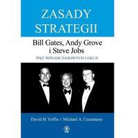 Biblioteka biznesu, Zasady strategii. pięć ponadczasowych lekcji. bill gates, andy grove i steve jobs. (opr. twarda)