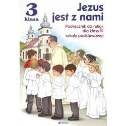 Jezus jest z nami 3. Podręcznik (opr. miękka)