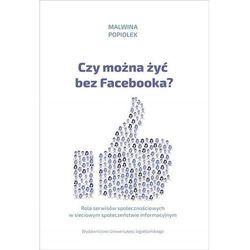 Czy można żyć bez Facebooka? (opr. broszurowa)