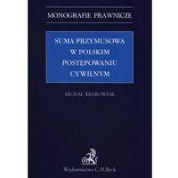 Biblioteka biznesu, Suma przymusowa w polskim postępowaniu cywilnym (opr. miękka)