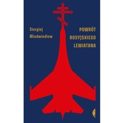Powrót rosyjskiego Lewiatana. Darmowy odbiór w niemal 100 księgarniach! (opr. twarda)