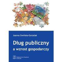 Biblioteka biznesu, Dług publiczny a wzrost gospodarczy - wyprzedaż (opr. miękka)