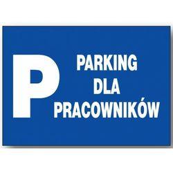 ZI-58 - ZNAK - TABLICA - parking dla pracowników