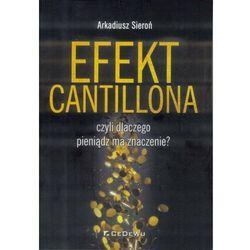 Efekt Cantillona - Sieroń Arkadiusz DARMOWA DOSTAWA KIOSK RUCHU (opr. miękka)