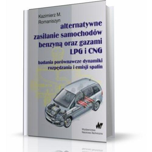 Biblioteka motoryzacji, Alternatywne zasilanie samochodów benzyną oraz gazami LPG i CNG (opr. miękka)