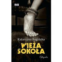 E-booki, Wieża Sokoła - Katarzyna Rogińska