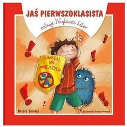 Jaś Pierwszoklasista ratuje Połykacza Liter w.2020 - Dorota Smoleń - książka (opr. broszurowa)