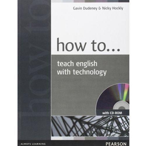 Książki do nauki języka, How to Teach English with Technology plus CD-ROM (opr. broszurowa)
