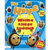 Książki dla dzieci, The Hive. Ul. Wielka księga zadanek. Książka z naklejkami i nie tylko (opr. broszurowa)