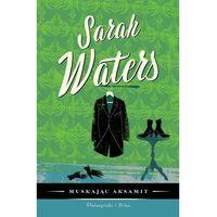 Powieści, Muskając aksamit [Waters Sarah] (opr. twarda)