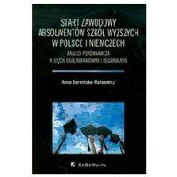 Biblioteka biznesu, Start zawodowy absolwentów szkół wyższych w Polsce i Niemczech (opr. miękka)