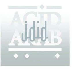 Acid Arab - Idid