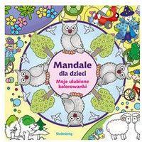 Kolorowanki, Mandale dla dzieci - Moje ulubione kolorowanki