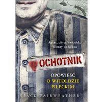 Pozostałe książki, Ochotnik- bezpłatny odbiór zamówień w Krakowie (płatność gotówką lub kartą).