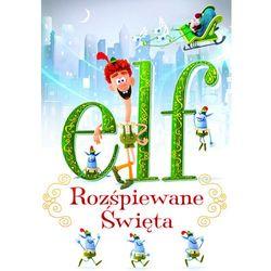 Elf: Rozśpiewane Święta (DVD)