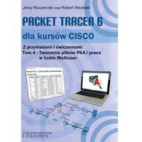 E-booki, Packet Tracer 6 dla kursów CISCO Tom 4