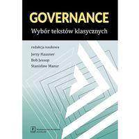 Biblioteka biznesu, GOVERNANCE WYBÓR TEKSTÓW KLASYCZNYCH - Jerzy Hausner (opr. miękka)