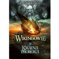 E-booki, Wikingowie. Kraina Proroka - Radosław Lewandowski (EPUB)