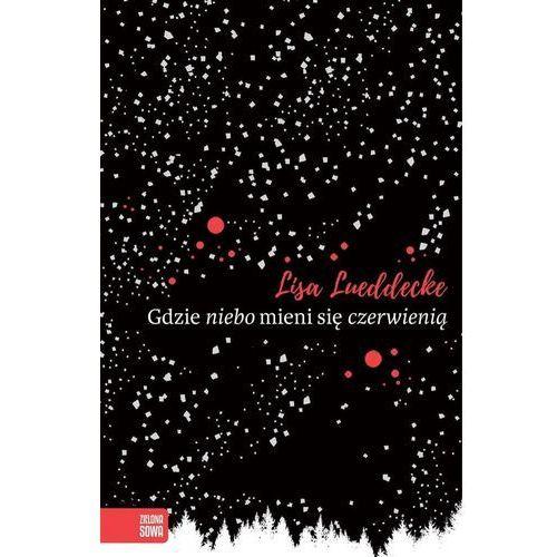 Książki fantasy i science fiction, Gdzie niebo mieni się czerwienią (opr. miękka)