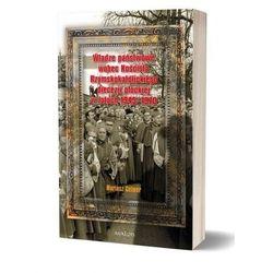 Władze państwowe wobec Kościoła Rzymsko-Katolickiego. Diecezji Płockiej (opr. miękka)