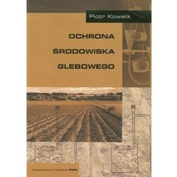 Ochrona środowiska glebowego (opr. miękka)