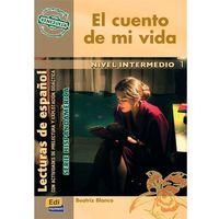 Książki do nauki języka, El cuento de mi vida (opr. miękka)