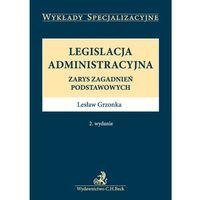 Książki prawnicze i akty prawne, Legislacja administracyjna*natychmiastowawysyłkaod3,99 (opr. miękka)