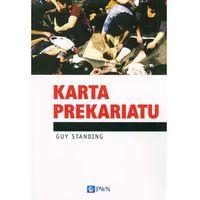 Socjologia, Karta Prekariatu - Wysyłka od 3,99 - porównuj ceny z wysyłką (opr. miękka)