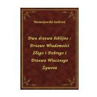 E-booki, Dwa drzewa biblijne: Drzewo Wiadomości Złego i Dobrego i Drzewa Wiecznego Żywota