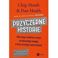 Biblioteka biznesu, Przyczepne historie - chip heath,dan heath