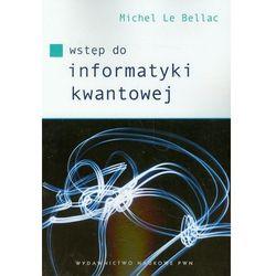 Wstęp do informatyki kwantowej (opr. miękka)
