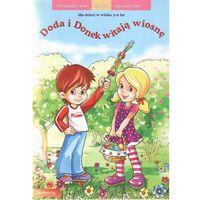 Książki dla dzieci, DODA I DONEK WITAJĄ WIOSNĘ (opr. miękka)