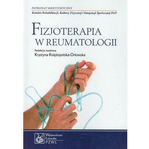 Książki medyczne, Fizjoterapia w reumatologii (opr. miękka)