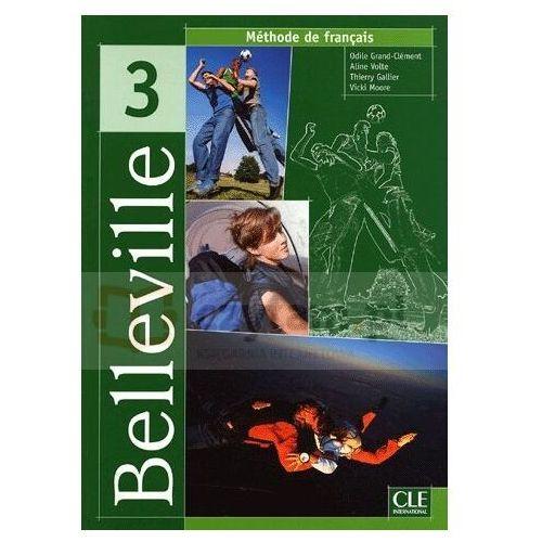 Książki do nauki języka, Belleville 3 Podręcznik (opr. miękka)