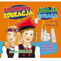 Książki dla dzieci, Kolorowa edukacja Kraje świata Naklejka - Anita Rejch (opr. miękka)