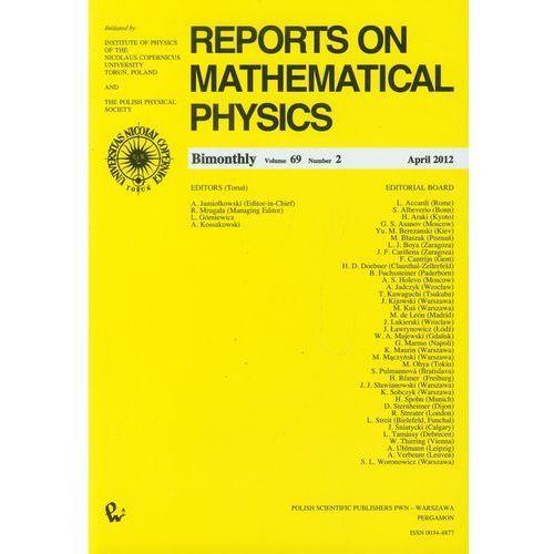 Gazety i czasopisma, Reports on Mathematical Physics 69/2 Kraj (opr. miękka)