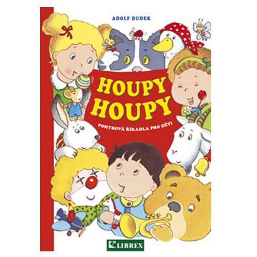 Pozostałe książki, Houpy, houpy - pohybová říkadla pro děti Adolf Dudek