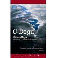 Biografie i wspomnienia, O Bogu Norman Mailer rozmawia z Michaelem Lennonem (opr. broszurowa)