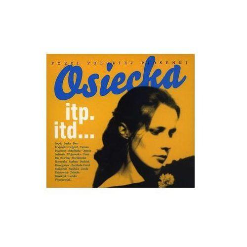 Pozostała muzyka rozrywkowa, Osiecka itp. itd. (Digipack) - Różni Wykonawcy (Płyta CD)