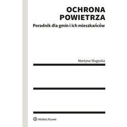 Ochrona powietrza - martyna sługocka (opr. broszurowa)