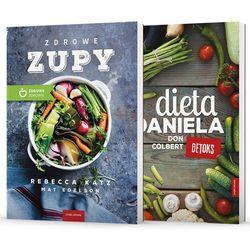 Dieta Daniela / Zdrowe zupy - DON COLBERT, Rebecca Katz, Mat Edelson (opr. miękka)