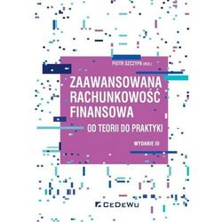 Zaawansowana rachunkowość finansowa... (opr. broszurowa)