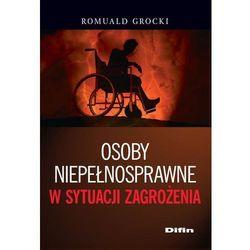Osoby niepełnosprawne w sytuacji zagrożenia (opr. miękka)