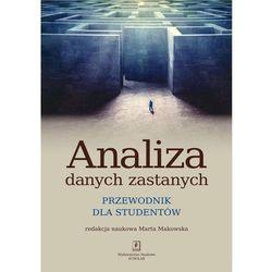 Analiza danych zastanych. Przewodnik dla studentów - Marta Makowska
