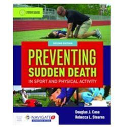 Preventing Sudden Death In Sport & Physical Activity Casa, Douglas J.; Stearns, Rebecca L.