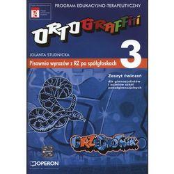 Ortograffiti 3 Zeszyt ćwiczeń pisownia wyrazów z RZ po spółgłoskach (opr. miękka)