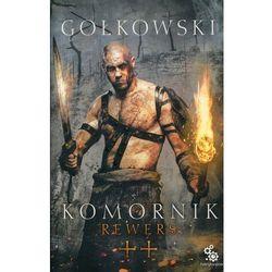 Komornik #2 Rewers - Michał Gołkowski (opr. miękka)