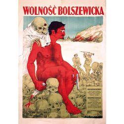Plakat A3 - Wolność Bolszewicka (Trocki) A3-GPlak1920-019