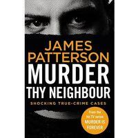 Książki do nauki języka, Murder Thy Neighbour - Patterson James - książka (opr. miękka)